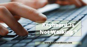 Computer Keyboard Not Working?
