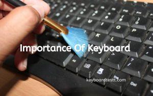 Importance of Keyboard