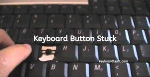 keyboard button stuck