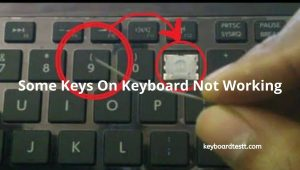 Some Keys On Keyboard Not Working